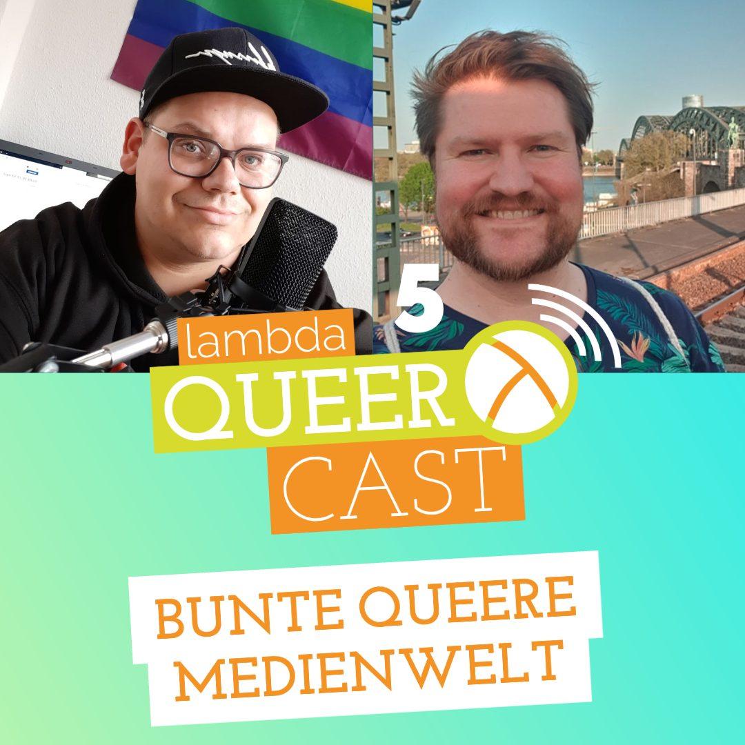 lambda queercast #5 – Bunte queere Medienwelt