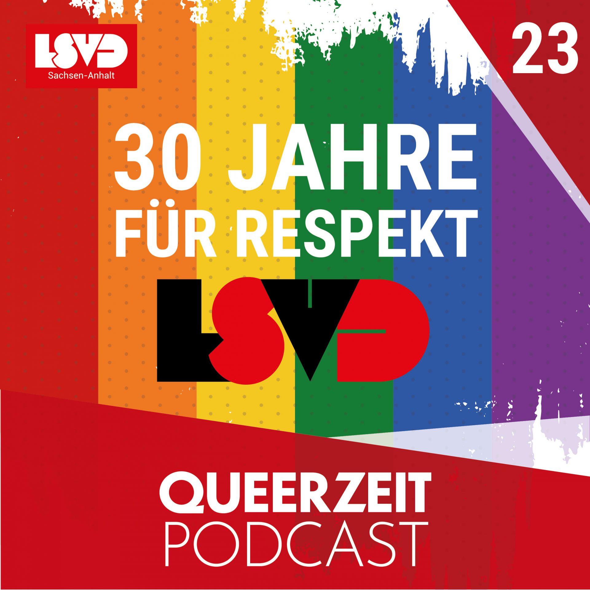 Queerzeit #23 – 30 Jahre Respekt