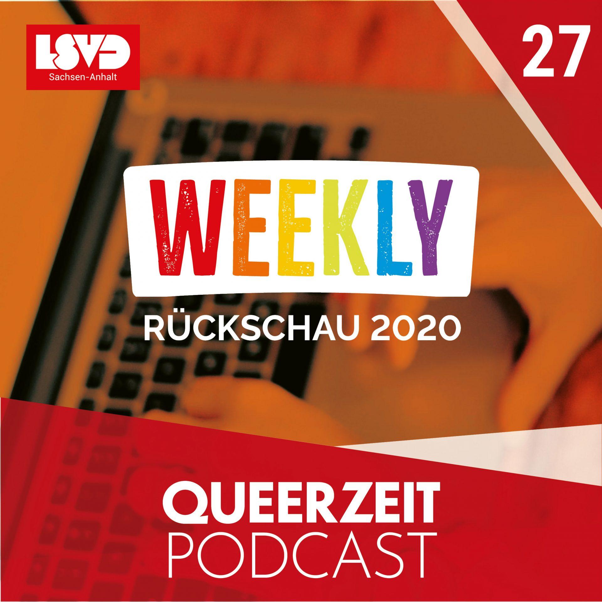 Queerzeit #27 – Weekly Rückschau 2020
