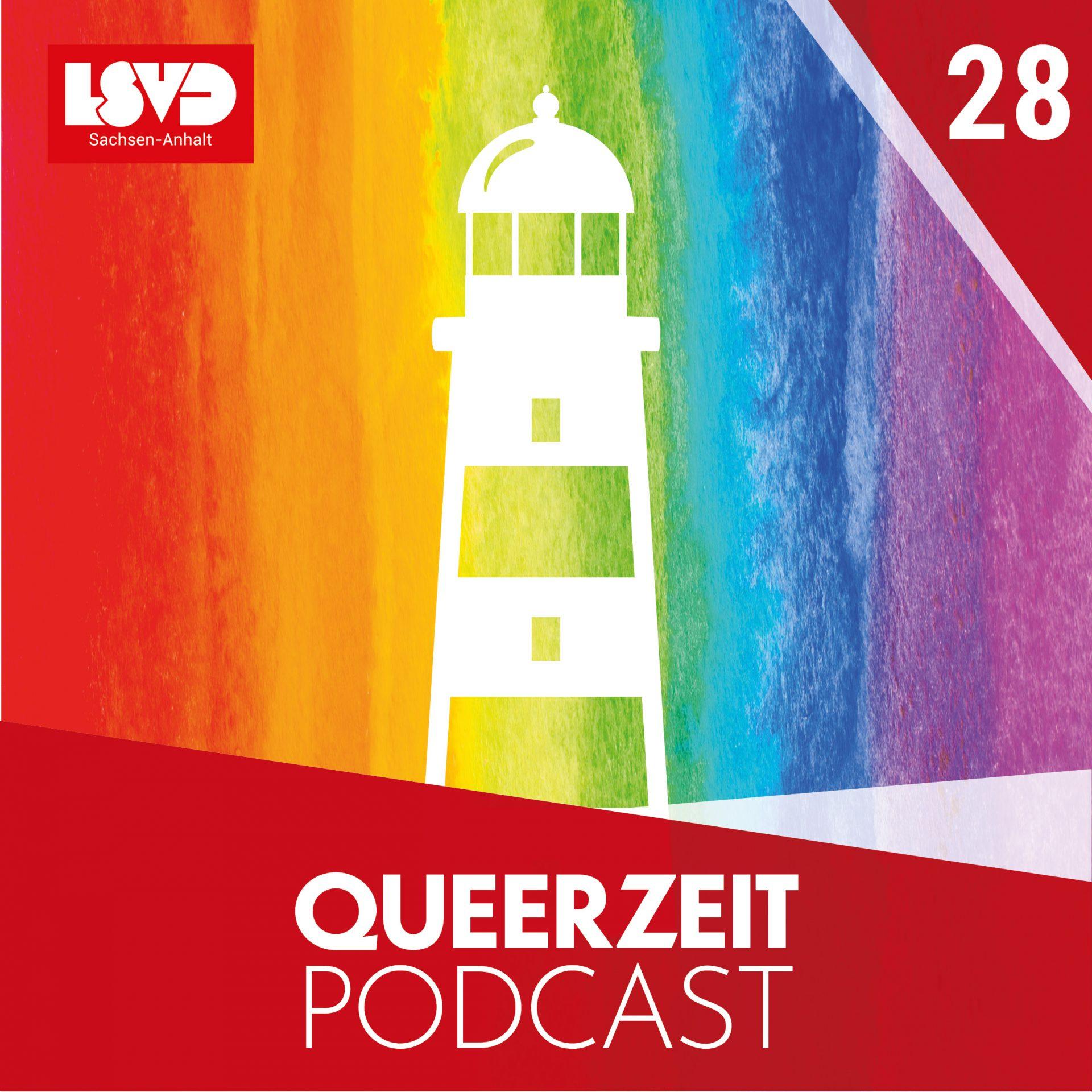 Queerzeit #28 – LSBTIQ*-Leuchtturm in Sachsen-Anhalt